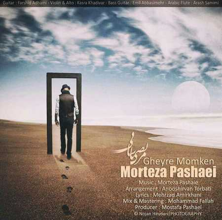 Morteza Pashaei - Gheyre Momken