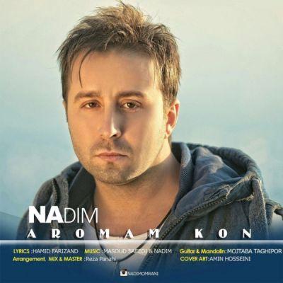 http://www.clubmusic.ir/wp-content/uploads/2015/11/Nadim-Aromam-Kon.jpg